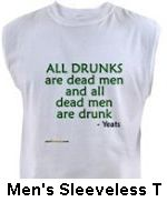 all dead men are drunk sleeveless t shirt yeats